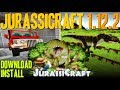 JURASSICRAFT 2 MOD 1.12.2 minecraft - how to download and install JurassiCraft 1.12.2 (with forge)