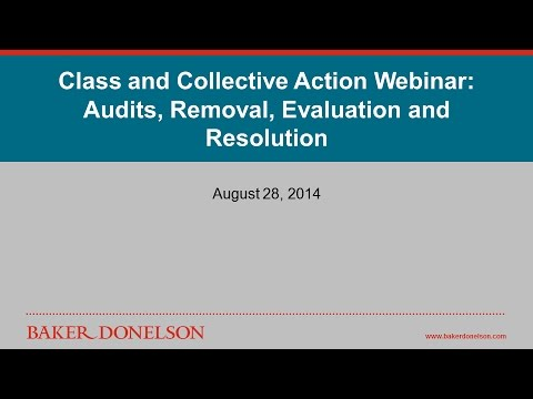 Class and Collective Actions: Audits, Removal, Evaluation and Resolution