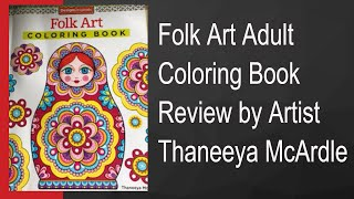 Folk Art Adult Coloring Book Review by Artist Thaneeya McArdle