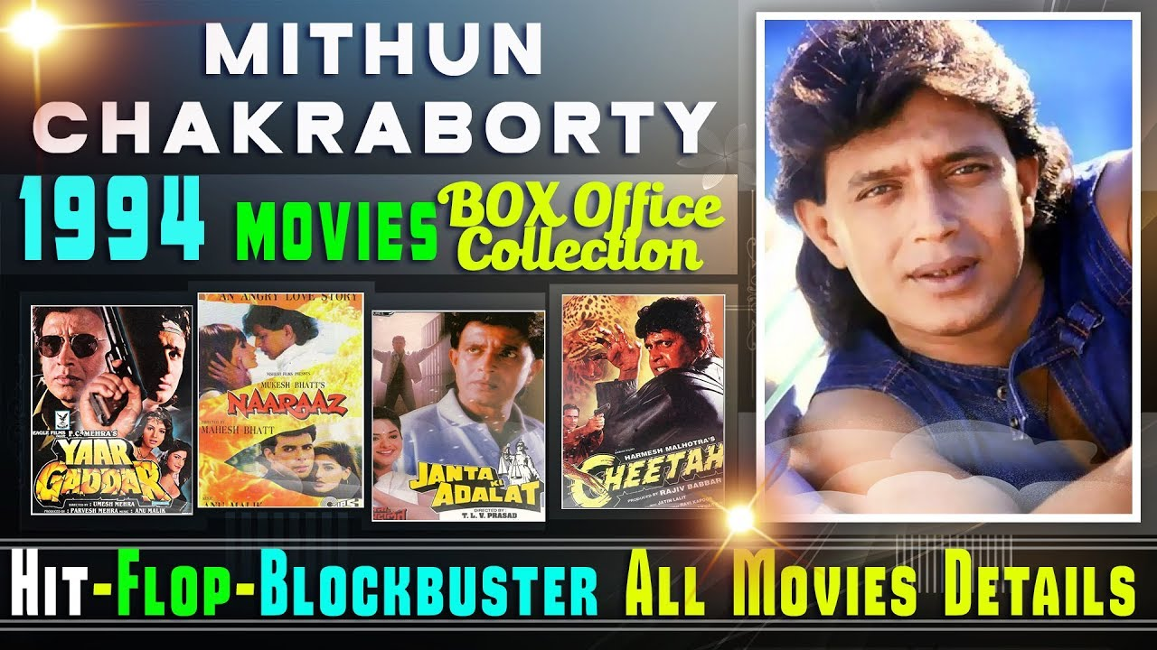 Mithun Chakraborty Hit And Flop All Movies List 1994 With Box Office Collection Analysis Youtube