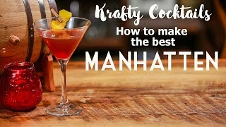 How to make the best Manhattan