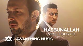 Mesut Kurtis Hasbunallah MP3 مسعود كُرتِس حسبنا الله