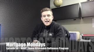 HARP | Home Affordable Refinance Program | Mortgage Mondays #56