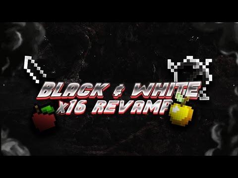 Black U0026 White 16x Revamp Pack Release [FPS]