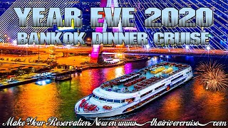 New Year Eve Countdown 2020 Bangkok by White Orchid River Cruise