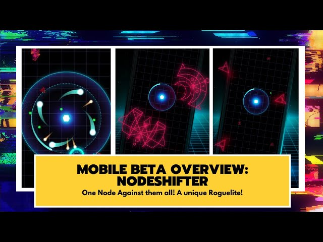 Mobile Game Beta Overview: NodeShifter - A very unique game!