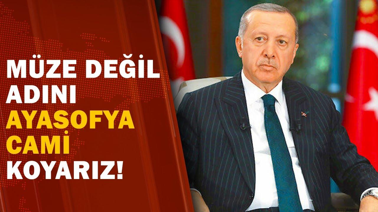Başkan Erdoğan'dan Ayasofya Açıklaması! / A Haber