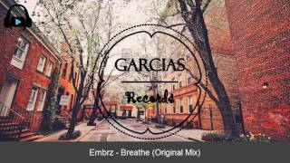 Embrz   Breathe Original Mix