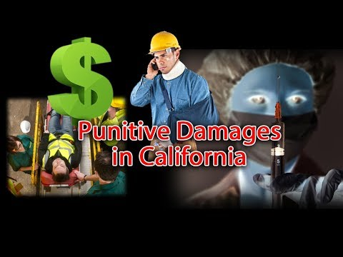 "Lawsuits in California... When can I get ""punitive damages""?"