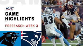 Panthers vs. Patriots Preseason Week 3 Highlights | NFL 2019