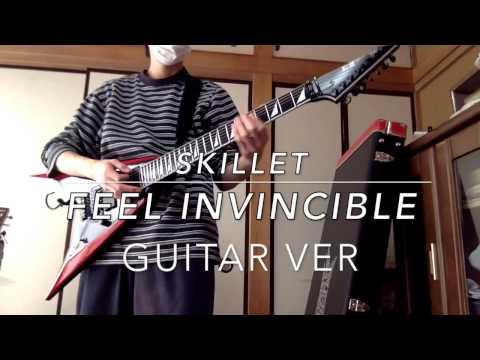 SKILLET Feel Invincible Guitar ver