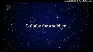 Lullaby for a soldier (Sons of Anarchy)