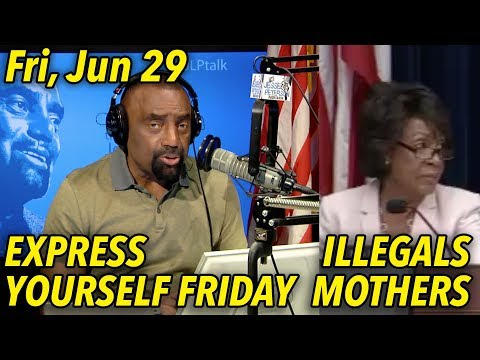 Jun 29: Callers: Illegal Aliens; Trust No Thought; Correcting Mothers