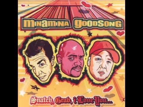 Minamina Goodsong - Snatch Grab I Love You