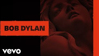 Bob Dylan - Scarlet Town (Official Audio)