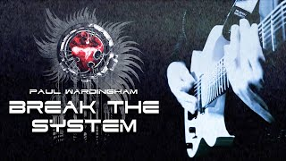 PAUL WARDINGHAM | Break The System [OFFICIAL VIDEO]