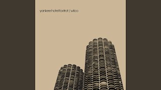 Provided to YouTube by Nonesuch Jesus, Etc. · Wilco Yankee Hotel Fo...