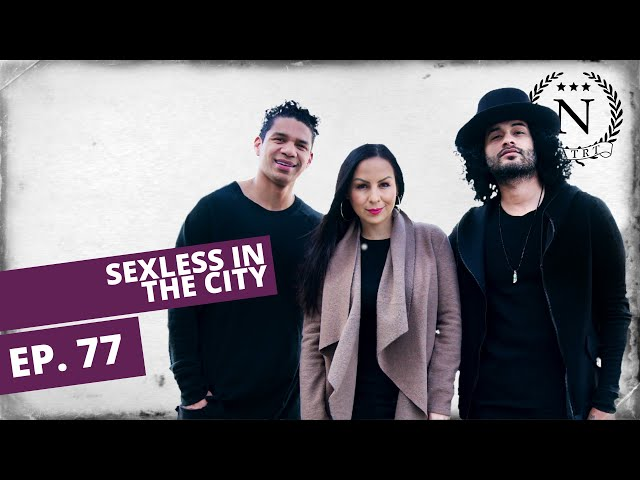 Sexless In the City with Kat Harris- Nights at the Round Table- Ep 77