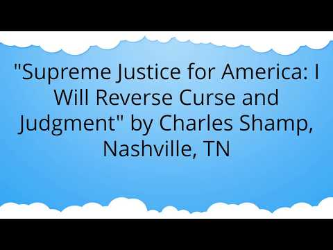 Prophecy - Supreme Justice for America - Charles Shamp Elijah List October 18 2017