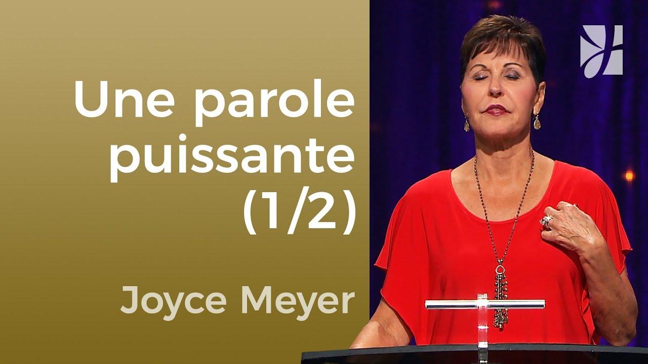 La puissance de la Parole (1/2) - Joyce Meyer - Maîtriser mes pensées
