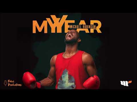 Michael Robinson - My Year