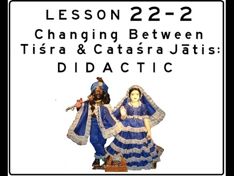 Khol (Mridanga) Lesson 22 Part 2 of 4: Changing Between the Jātis
