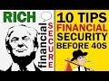 10 TIPS for FINANCIAL SECURITY Before AGE 40