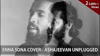 Download Hindi Video Songs - Enna Sona – OK Jaanu | A.R. Rahman | Arijit Singh | Cover by AshaJeevan Unplugged
