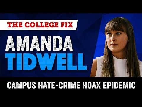 Campus Hate-Crime Hoax Epidemic: College Fix student journalist (Ep. 1)