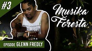 "Glenn Fredly ""Ngejam"" di Hutan - Musika Foresta (Bag 3)"