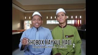 Shobox (Sholawat Beatbox) Hayyul Hadi