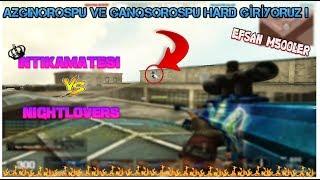 AZGINOROSPU VE GANQSOROSPU AYAR!! NeworWT KLAN CW KESİTLERİ #8İNTIKAMATESI vs NightLoverS