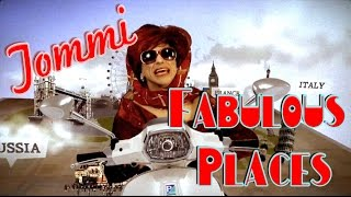 "Tommi travels to ""Fabulous Places"" and sings to!"