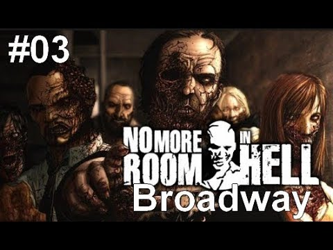 No more room in hell #03 [Broadway] /w Sig