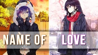 ★ Nightcore   In The Name Of Love → Switching Vocals
