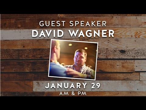 David Wagner - Morning Sermon