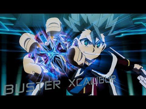 [BEYBLADE BURST CHOU Z]「AMV」- Buster Xcalibur - Sick Boy