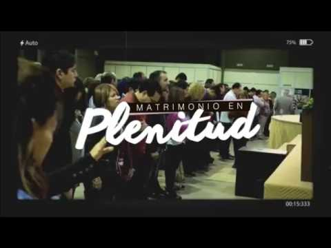 "Congreso ""Un Matrimonio en Plenitud"" - Pr. Daniel Gonzalez"