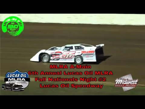 $3000 to win MLRA A-Main 6th Annual Lucas Oil MLRA Fall Nationals  Night #2 Lucas Oil Speedway