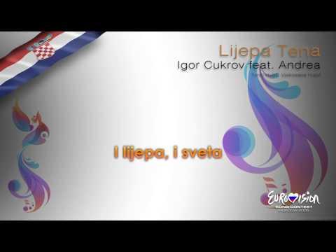 """Igor Cukrov feat. Andrea - """"Lijepa Tena"""" (Croatia) - [Karaoke version]"""