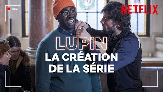 Comment a été créée la série Lupin ? | Netflix France