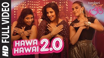 """""""Hawa Hawai 2.0"""" Full Video Song   Tumhari Sulu   Vidya Balan   Vidya Balan, Neha Dhupia & Malishka"""