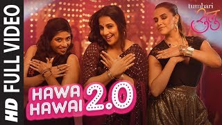 Hawa Hawai 2.0 Full Video Song | Tumhari Sulu