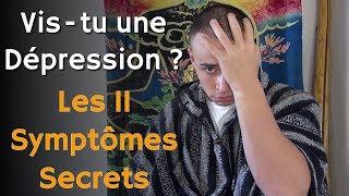 Les 10 signes de la Dépression : Symptômes du dépressif