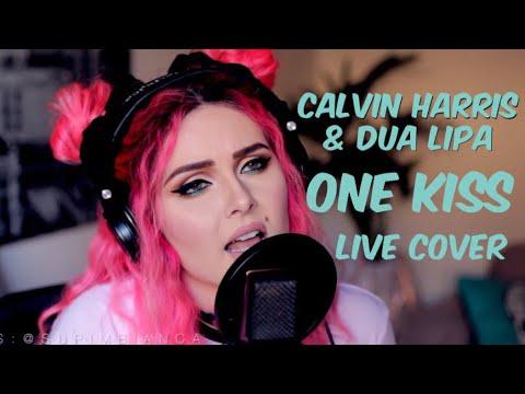 Calvin Harris, Dua Lipa - One Kiss (Live Cover)