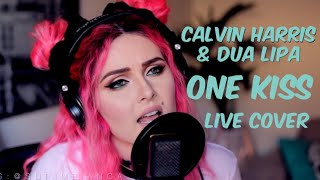 Calvin Harris, Dua Lipa - One Kiss (Live cover)