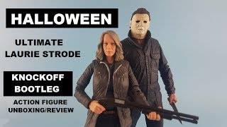 HD Knockoff NECA Halloween ultimate Laurie Strode action figure unboxing/review bootleg/ knockoff