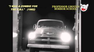 Video Professor Ghoul Presents I WAS A ZOMBIE FOR THE F.B.I. - Friday, Oct. 25 download MP3, 3GP, MP4, WEBM, AVI, FLV November 2017
