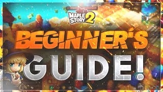 MapleStory 2 - Complete Beginner's Guide!