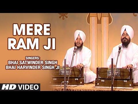 Mere Ram Ji (Shabad) | Bhai Satwinder Singh, Bhai Harvinder Singh Ji